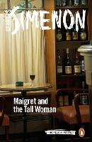 Maigret and the Tall Woman: Inspector...