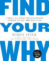 Find Your Why: A Practical Guide for...