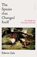 The Species That Changed Itself: How...
