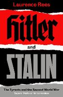 Hitler and Stalin: The Tyrants and ...