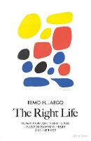 The Right Life: Human Individuality...