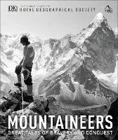 Mountaineers: Great tales of bravery...