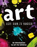 Art and How it Works: An Introduction...
