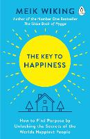The Key to Happiness: How to Find...