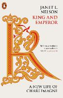 King and Emperor: A New Life of...