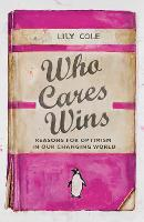Who Cares Wins: Reasons For Optimism...