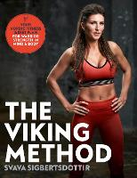The Viking Method: Your Nordic ...