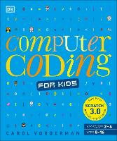 Computer Coding for Kids: A unique...