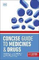 BMA Concise Guide to Medicines and...