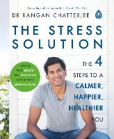The Stress Solution: The 4 Steps to...