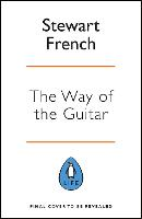 The Way of the Guitar: A five-step...