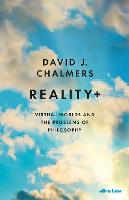 Reality+: Virtual Worlds and the...
