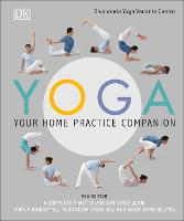 Yoga Your Home Practice Companion: A...