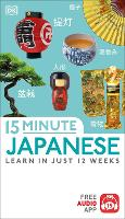 15-Minute Japanese: Learn in just 12...