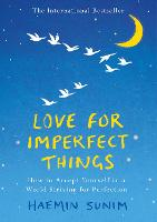 Love for Imperfect Things: How to...