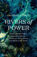 Rivers of Power: How a Natural Force...