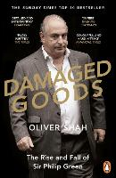 Damaged Goods: The Rise and Fall of...