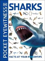 Pocket Eyewitness Sharks: Facts at...