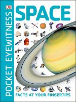 Pocket Eyewitness Space: Facts at ...
