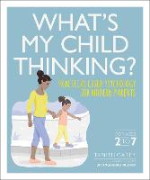 What's My Child Thinking?: Practical...