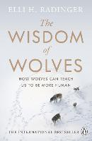 The Wisdom of Wolves: How Wolves Can...
