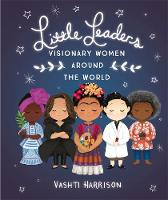 Little Leaders: Visionary Women ...