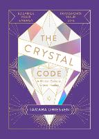 The Crystal Code: Balance Your ...