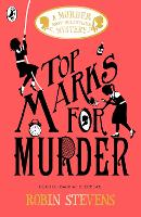 Top Marks For Murder: A Murder Most...