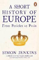 A Short History of Europe: From...