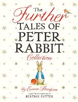 The Further Tales of Peter Rabbit...