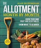 Allotment Month By Month: Grow your...