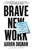 Brave New Work: Are You Ready to...