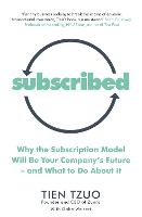 Subscribed: Why the Subscription ...