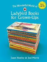 The Wonderful World of Ladybird Books...