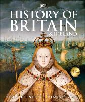 History of Britain and Ireland: The...