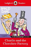 Roald Dahl: Charlie and the Chocolate...