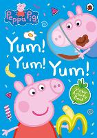 Peppa Pig: Yum! Yum! Yum! Sticker...