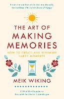 The Art of Making Memories: How to...