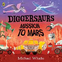 Diggersaurs on Mars