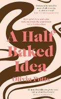 A Half Baked Idea: How grief, love ...