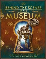 Behind the Scenes at the Museum:...