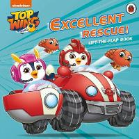 Top Wing: Excellent Rescue, A...