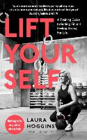 Lift Yourself: A Training Guide to...