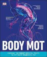 Body MOT: Choose the Right Medical...