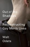 Out of the Shadows: Reimagining Gay...