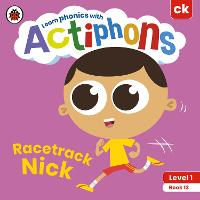Actiphons Level 1 Book 13 Racetrack Nick