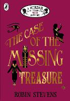 The Case of the Missing Treasure: A...