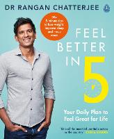 Feel Better In 5: Your Daily Plan to...