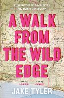 A Walk to the Wild Edge