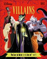 Disney Villains The Essential Guide...